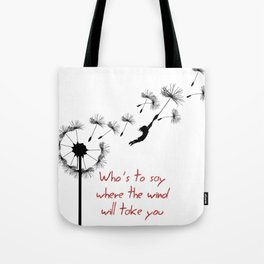 who's to say Tote Bag