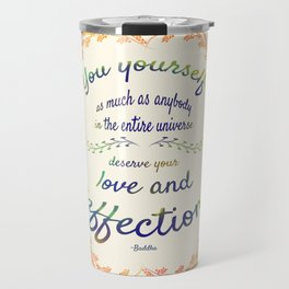 Buddha Quote Travel Mug