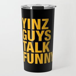 Yinz Guys Travel Mug