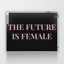 The future is female black-pink Laptop & iPad Skin