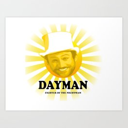 Dayman Art Print