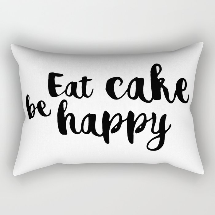 Eat cake be happy Rectangular Pillow
