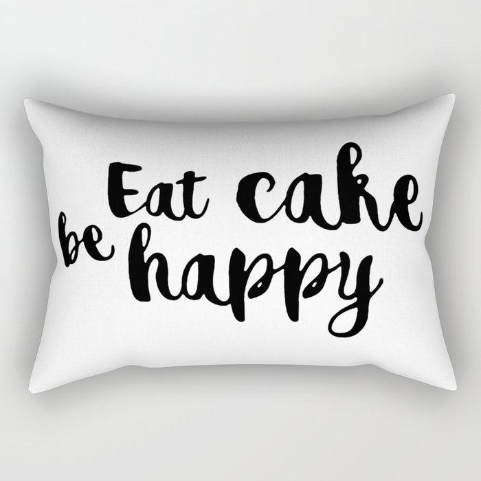 Eat cake be happy Rectangular Pillow