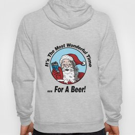 It's the Most Wonderful Time ...for a Beer Hoody