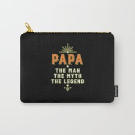 PAPA THE MAN MYTH LEGEND Carry-All Pouch