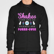 Friends are Furrr-ever Hoody