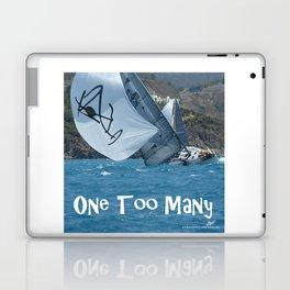 Sailing One Too Many Laptop & iPad Skin