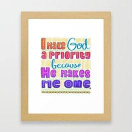 God's Priority Framed Art Print
