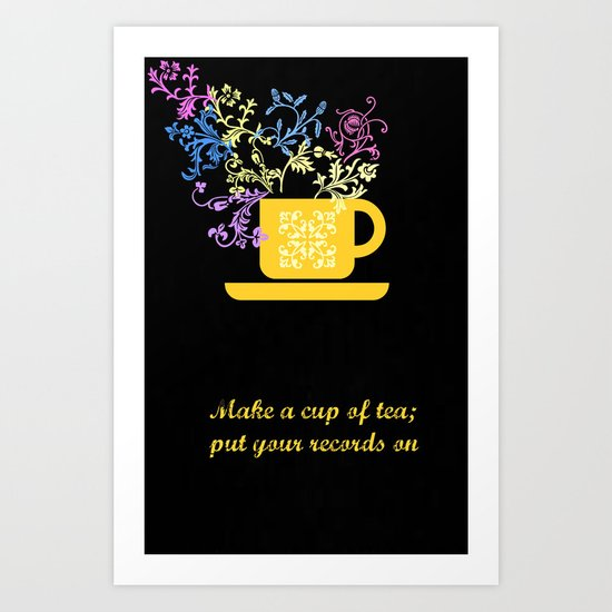 Tea series: Tea is drunk to forget the din of the world Art Print