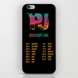 PJ - 2018 Europe Tour iPhone Skin