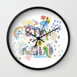 Stay Weird Cute Life Inspirational Art Wall Clock
