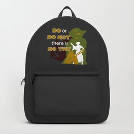 Do or Do Not, There is no Try Backpack