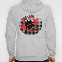 Time To Be Strong Hoody