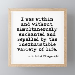 Within and without - F Scott Fitzgerald Framed Mini Art Print