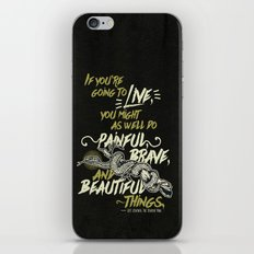 If You're Going To Live - The Serpent King iPhone & iPod Skin