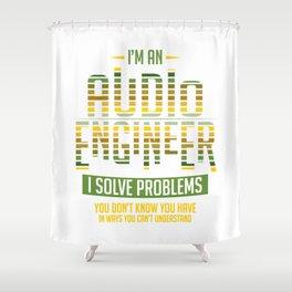Audio Engineer Gift Sound Engineer Shirt Shower Curtain