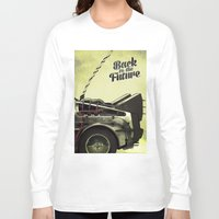 back to the future Long Sleeve T-shirts featuring Back to the future by Duke.Doks