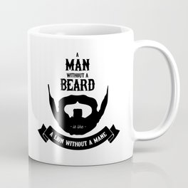 A man without a beard Coffee Mug