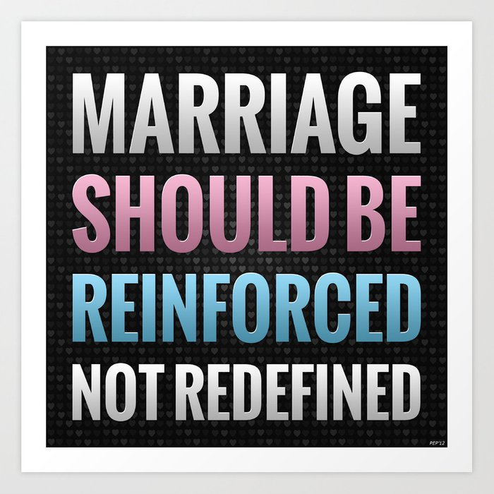 Marriage Should Be Reinforced Art Print