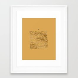 11 year old would be so proud of you Framed Art Print