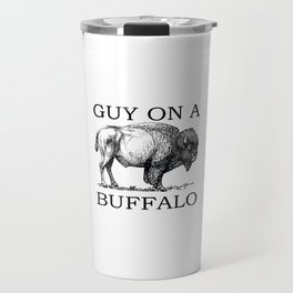 Guy on a Buffalo Travel Mug