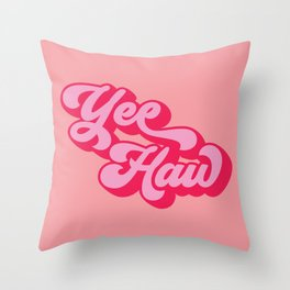 yee haw red pink quote Throw Pillow