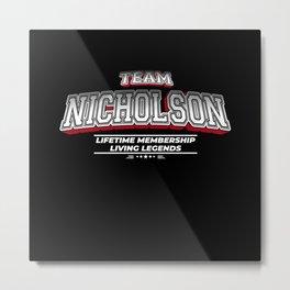 Team NICHOLSON Family Surname Last Name Member Metal Print