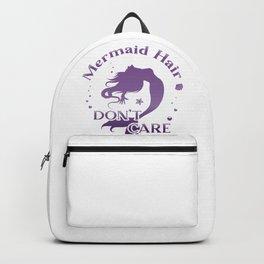 Mermaid Hair Don't Care Backpack