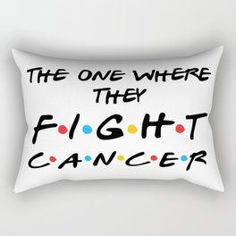 The one where they fight cancer. Pink cancer ribbon awareness Rectangular Pillow