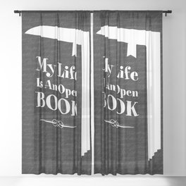 My Life Is An Open Book Sheer Curtain