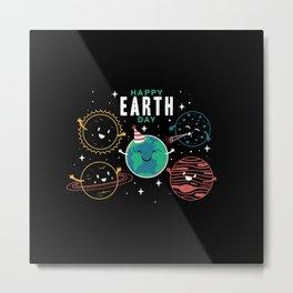 Happy Earth Day Metal Print
