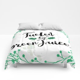 Fueled by Green Juice Comforters