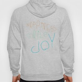 HappinessSmileJoy Hoody