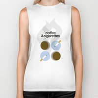 cigarettes Biker Tanks featuring Coffee and Cigarettes by justasign