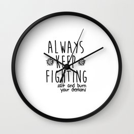 Keep Fighting Wall Clock