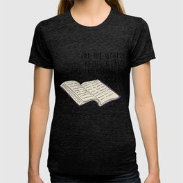 All The Secrets of the World are Contained in Books T-shirt