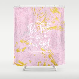Be Still - w/ abstract pattern Shower Curtain