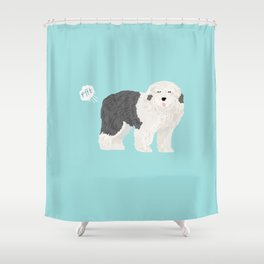 old english sheepdog farting dog cute funny dog gifts pure breed dogs Shower Curtain