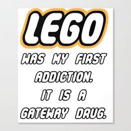 Addicted to Lego Canvas Print