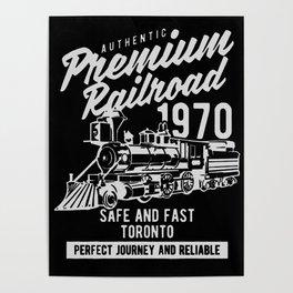 authentic premium railroad Poster