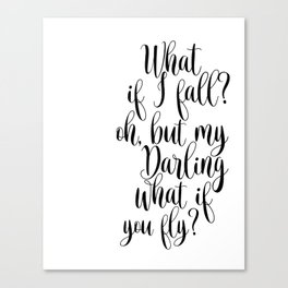 What If I Fall Oh My Darling What If You Fly Sign, Wood Sign Canvas Print
