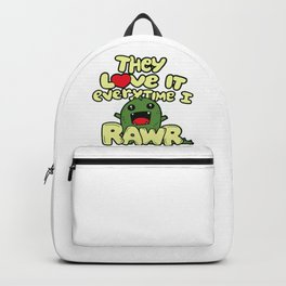 They love it everytime i roar Backpack