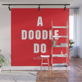 Howlin' Mad Murdock's 'A Doodle Do' shirt Wall Mural