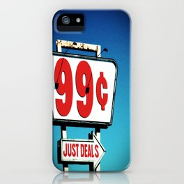 99 Cents. iPhone Case