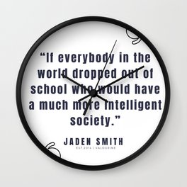 33 |  Jaden Smith Quotes | 190904 Wall Clock