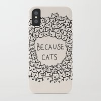 cats iPhone & iPod Cases featuring Because cats by Kitten Rain