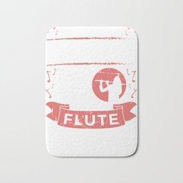 Never Underestimate A Girl With A Flute Flutist Bath Mat