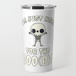 Funny Skeleton Boos Boobs Halloween 2019 Costume Travel Mug