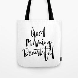 Good Morning Beautiful Brush Script Tote Bag