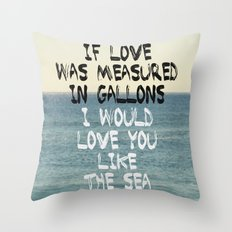 Like The Sea Throw Pillow